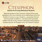 Kota Ctesiphon, ibukota Persia yang dibebaskan oleh Kaum Muslimin